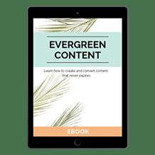 Evergreen Content Strategies