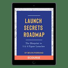 aunch Secrets Roadmap