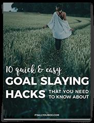 Goal Slaying Hacks eBook